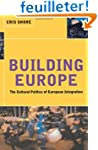 Building Europe: The Cultural Politic...