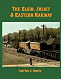 img - for Elgin, Joliet & Eastern Railway book / textbook / text book