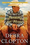 img - for Betting on Hope (A Four of Hearts Ranch Romance) book / textbook / text book