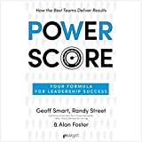 Power Score: Your Formula for Leadership Success