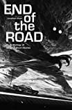img - for The End of the Road: An Anthology of Original Fiction book / textbook / text book