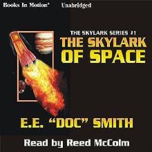 The Skylark of Space: Skylark Series #1 Audiobook by E. E.