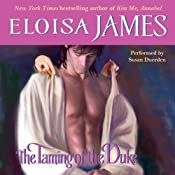 The Taming of the Duke: Essex Sisters, Book 3 | [Eloisa James]