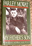 My Father's Son: Memories of War and Peace (0395650291) by Mowat, Farley