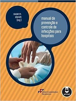 Manual de Prevenção e Controle de Infecções Para Hospitais (Em