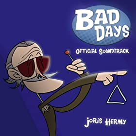 Bad Days (Official Sound Track)