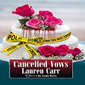 Cancelled Vows: A Mac Faraday Mystery, Book 11   Lauren Carr