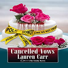Cancelled Vows: A Mac Faraday Mystery, Book 11 Audiobook by Lauren Carr Narrated by James C. Lewis