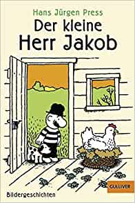 Der kleine Herr Jakob: Hans Jürgen Press: 9783407786586: Amazon.com