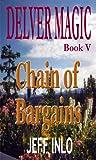 Delver Magic Book V: Chain of Bargains