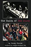 img - for The Union of The State book / textbook / text book