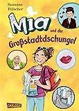 Mia, Band 5: Mia und der Großstadtdschungel