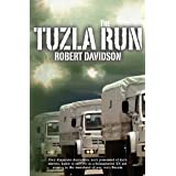The Tuzla Run ~ Robert Davidson