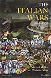 img - for The Italian Wars 1494-1559: War, State and Society in Early Modern Europe (Modern Wars In Perspective) book / textbook / text book
