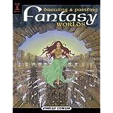 "Drawing & Painting Fantasy Worldsvon ""Finlay Cowan"""