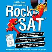Rock the SAT  by Michael Moshan, David Mendelsohn, Michael Shapiro Narrated by Michael Moshan, David Mendelsohn, the Rock the SAT Band