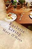 Raclette Living