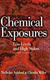 img - for Chemical Exposures: Low Levels and High Stakes, 2nd Edition by Nicholas A. Ashford (1998-01-08) book / textbook / text book