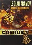 Cherub, Tome 13 : Le clan Aramov