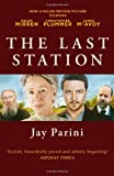 Ph.D. Jay Parini The Last Station