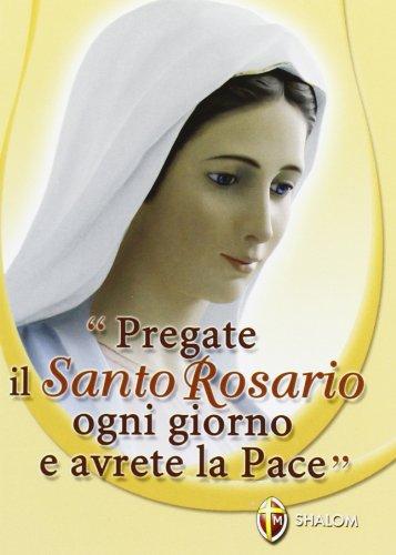 Pregate il santo rosario ogni giorno e avrete la pace (La Madre di Dio), Buch