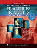 Rockwood, Green, and Wilkins Fractures: Three Volumes Plus Integrated Content Website (Fractures (Rockwood) (3 Vol. Set))
