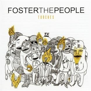 Torches by Foster the People [2011]