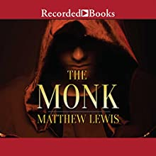 The Monk (       UNABRIDGED) by Matthew Lewis Narrated by Jefferson Mays