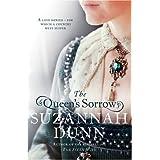 The Queen's Sorrowby Suzannah Dunn