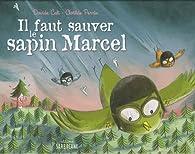Il faut sauver le sapin Marcel