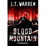 Blood Mountain ~ J.T. Warren
