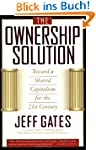 The Ownership Solution: Toward A Shar...