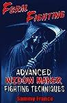 Feral Fighting: Advanced Widow Maker...