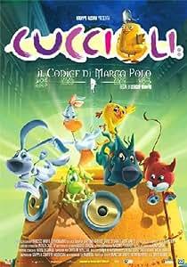 Amazon.com: Cuccioli - Il Codice Di Marco Polo: Sergio Manfio: Movies