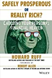 img - for Safely Prosperous or Really Rich: Choosing Your Personal Financial Heaven book / textbook / text book