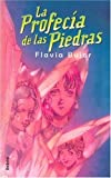 La Profecia de las Piedras / The Stone Prophecy (Spanish Edition) [Hardcover]