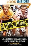 Slaying the Badger: Greg LeMond, Bern...