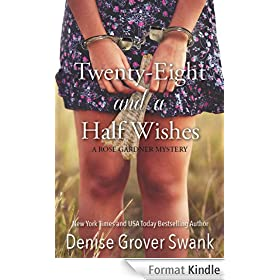 Twenty-Eight and a Half Wishes (Rose Gardner Mystery Book 1) (English Edition)