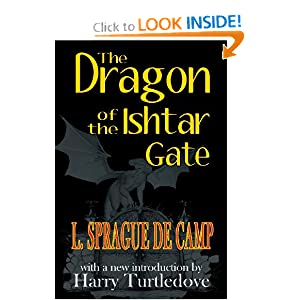 The Dragon of the Ishtar Gate by L. Sprague De Camp