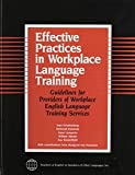 img - for Effective Practices in Workplace Language Training by Joan Friedenberg, Deborah Kennedy, Anne Lomperis, William Ma (2003) Paperback book / textbook / text book