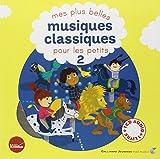 Mes plus belles musiques classiques pour les petits