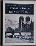 The Atheist's Mass (Classic, 60s) (0146001990) by Balzac, Honore de