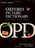Oxford Picture Dictionary English-French: Bilingual Dictionary for French speaking teenage and adult students of English
