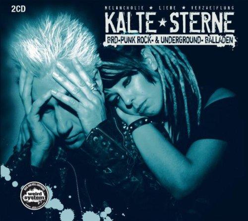 Kalte Sterne-Brd-Punk Rock- & Underground-Balladen