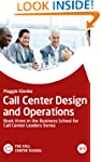 Call Center Design and Operations - B...