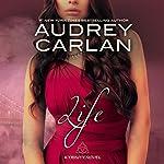 Life | Audrey Carlan