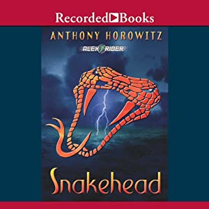 Snakehead: An Alex Rider Adventure | [Anthony Horowitz]
