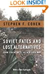 Soviet Fates and Lost Alternatives: F...