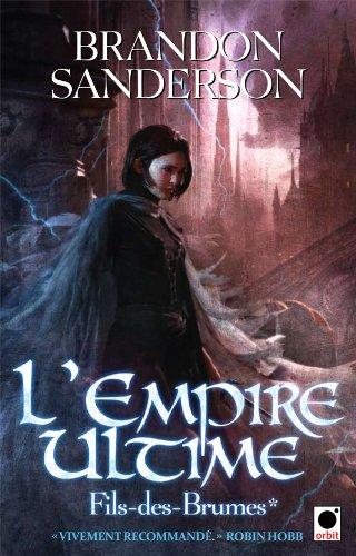 Fils-des-Brumes, Tome 1 : L'Empire Ultime 51AsZ8in2FL