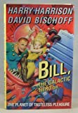 Bill the Galactic Hero On the Planet Of